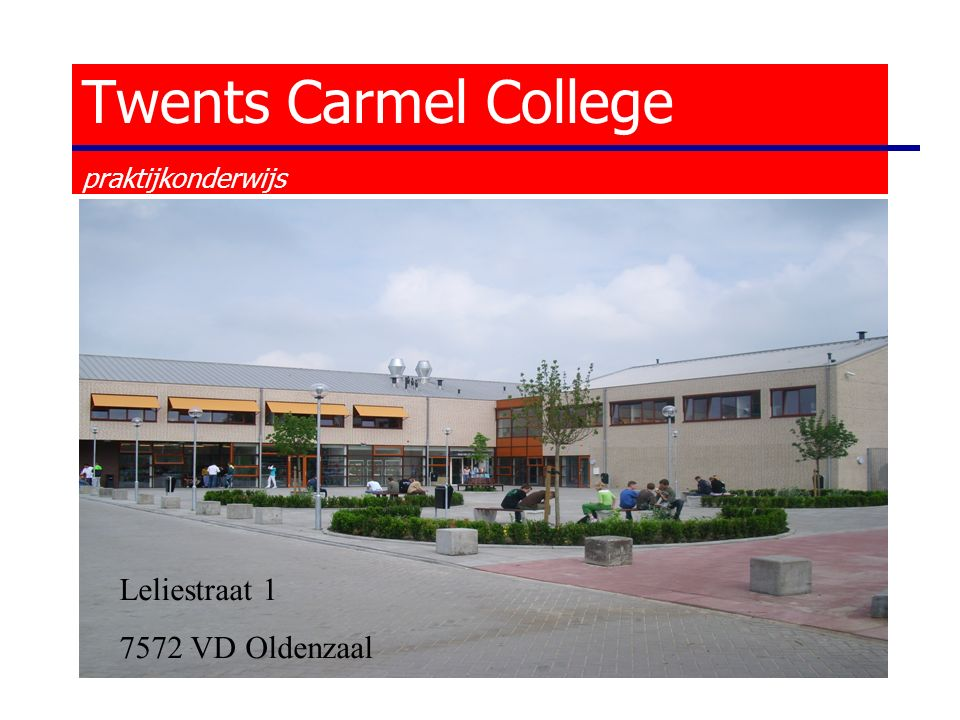 Twents Carmel College praktijkonderwijs