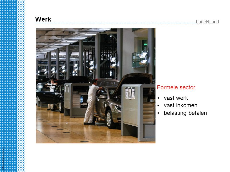 Werk Formele sector vast werk vast inkomen belasting betalen