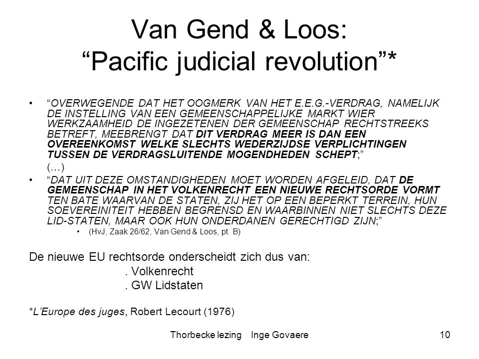 Van Gend & Loos: Pacific judicial revolution *
