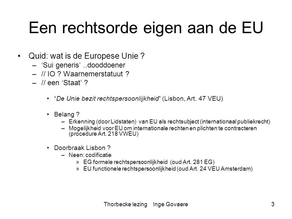 Een rechtsorde eigen aan de EU