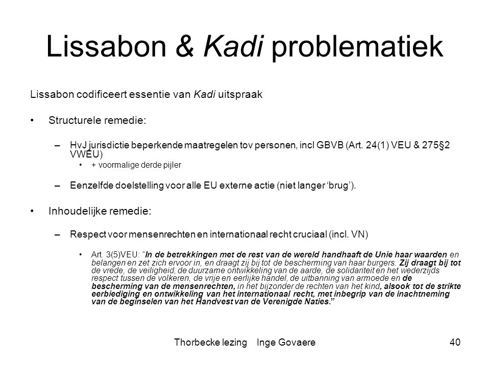 Lissabon & Kadi problematiek