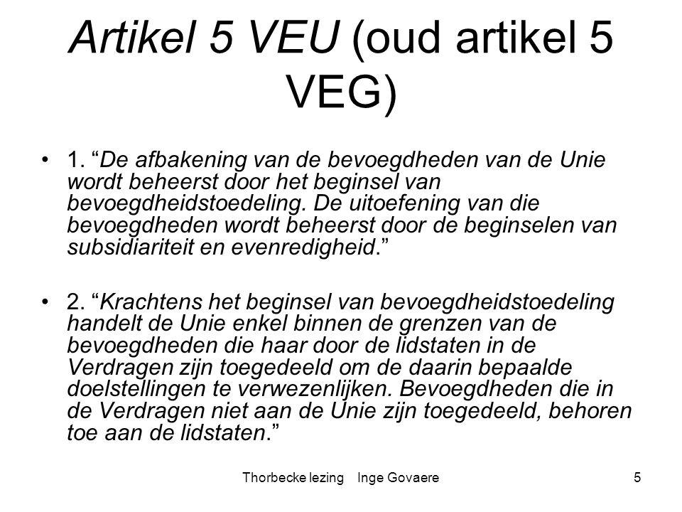 Artikel 5 VEU (oud artikel 5 VEG)