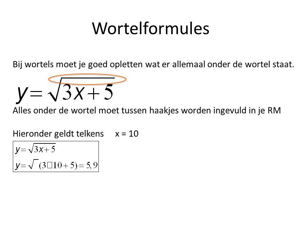 Wortelformules Bij wortels moet je goed opletten wat er allemaal onder de wortel staat.