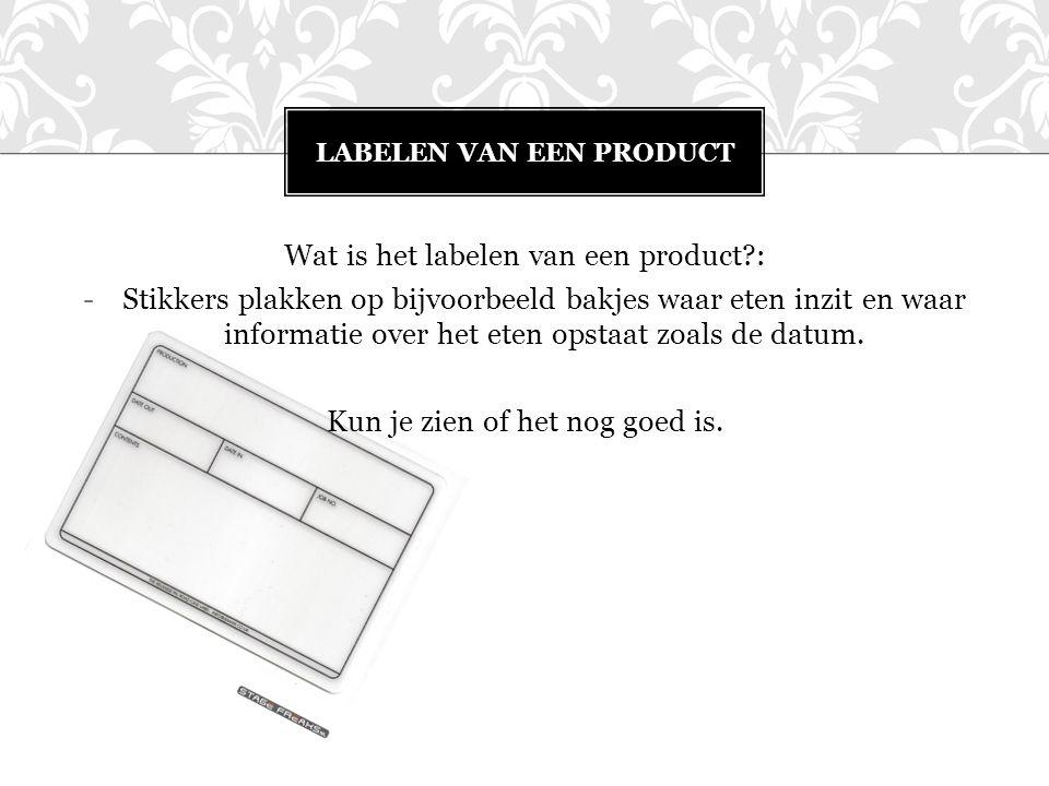 Labelen van een product