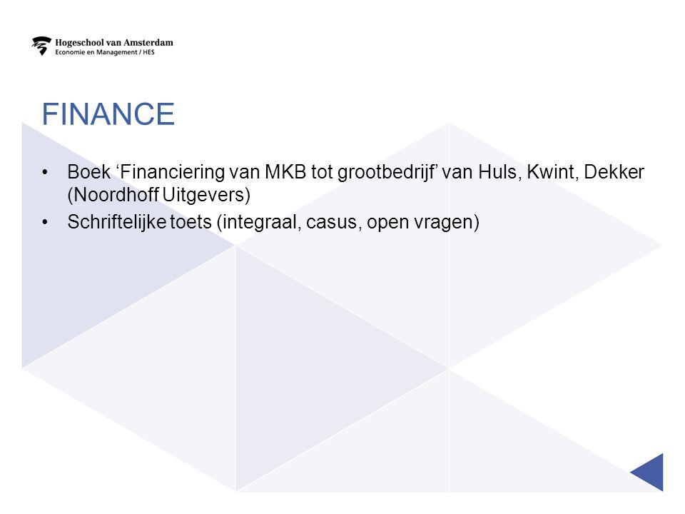 Finance Boek 'Financiering van MKB tot grootbedrijf' van Huls, Kwint, Dekker (Noordhoff Uitgevers)