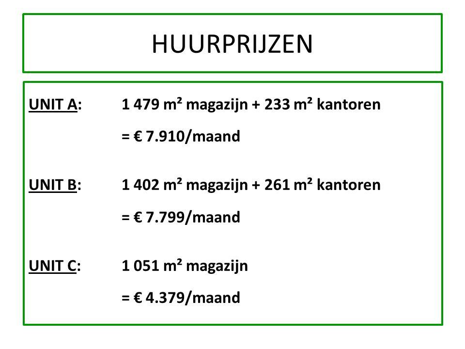 HUURPRIJZEN UNIT A: 1 479 m² magazijn + 233 m² kantoren. = € 7.910/maand. UNIT B: 1 402 m² magazijn + 261 m² kantoren.