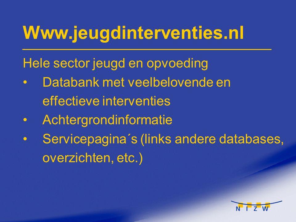 Www.jeugdinterventies.nl Hele sector jeugd en opvoeding