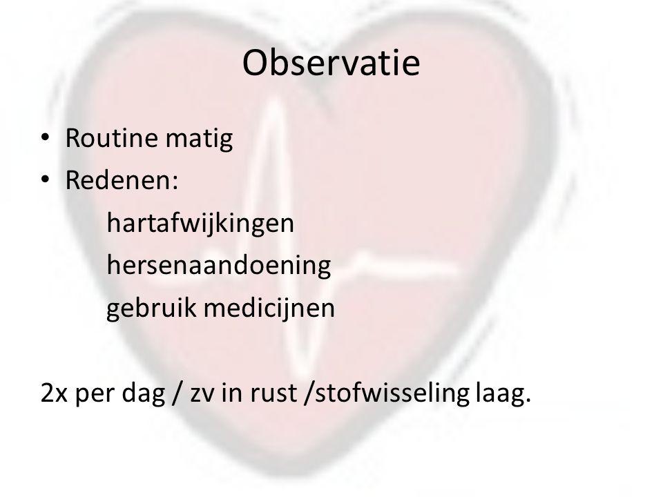 Observatie Routine matig Redenen: hartafwijkingen hersenaandoening
