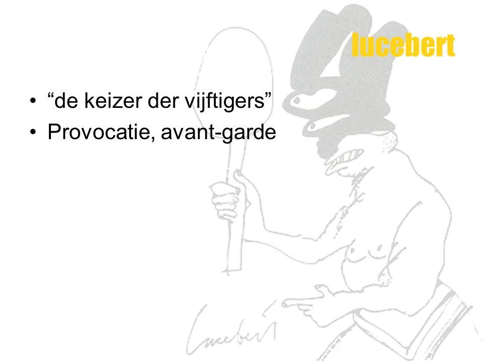lucebert de keizer der vijftigers Provocatie, avant-garde