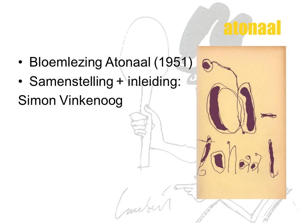 atonaal Bloemlezing Atonaal (1951) Samenstelling + inleiding: