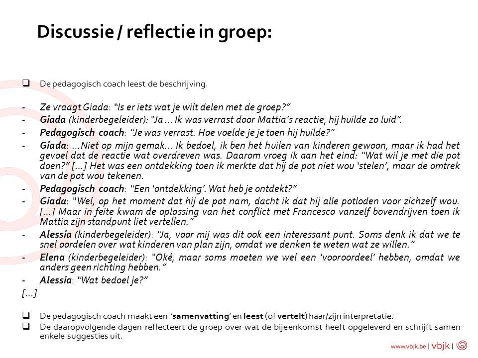 Discussie / reflectie in groep: