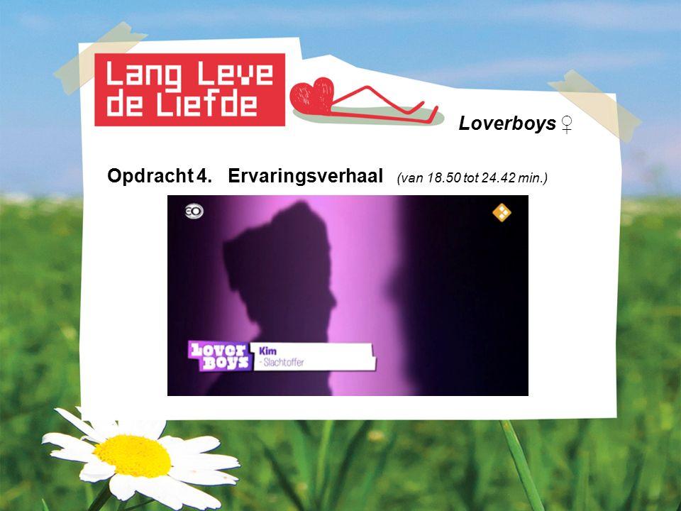 Loverboys ♀ Opdracht 4. Ervaringsverhaal (van 18.50 tot 24.42 min.)