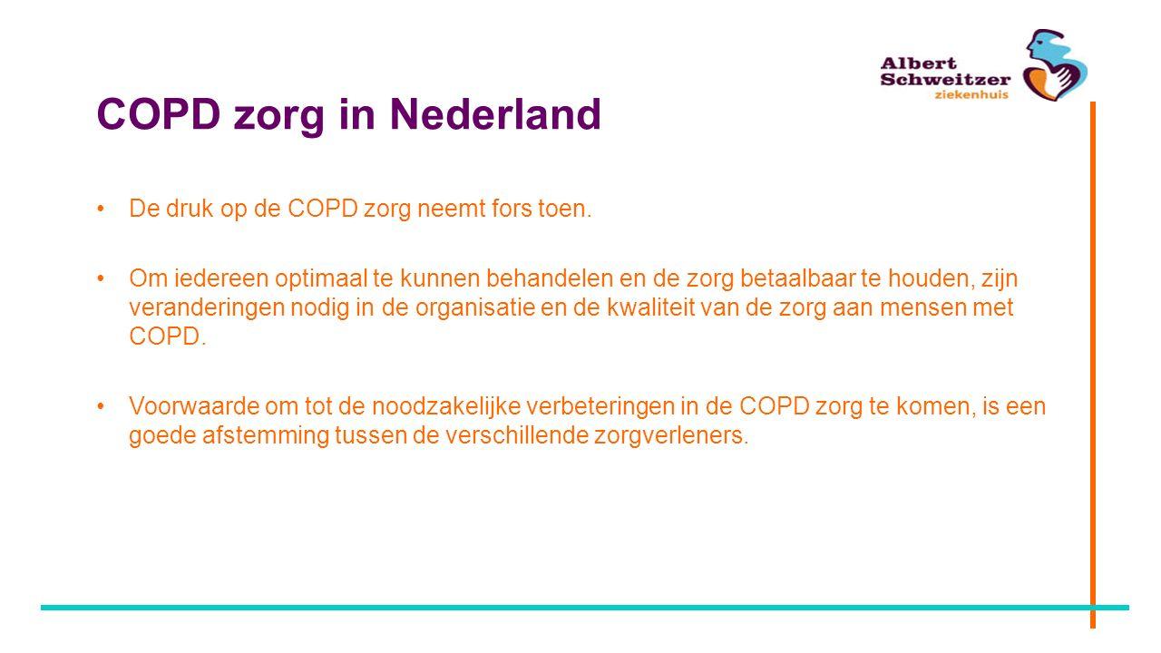 COPD zorg in Nederland De druk op de COPD zorg neemt fors toen.