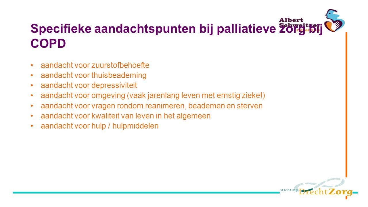 Specifieke aandachtspunten bij palliatieve zorg bij COPD