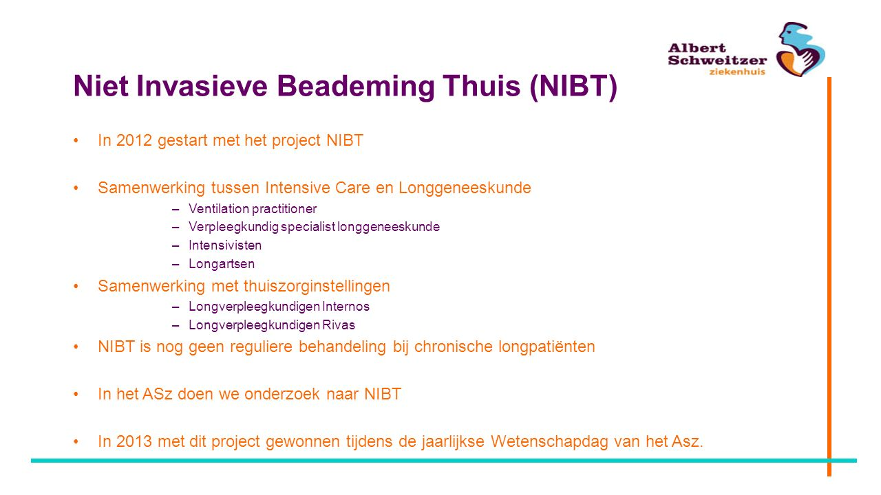 Niet Invasieve Beademing Thuis (NIBT)