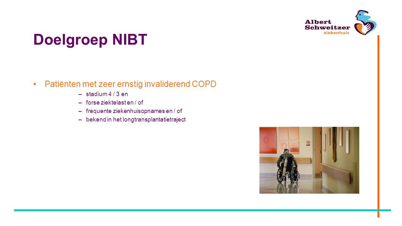 Doelgroep NIBT Patiënten met zeer ernstig invaliderend COPD