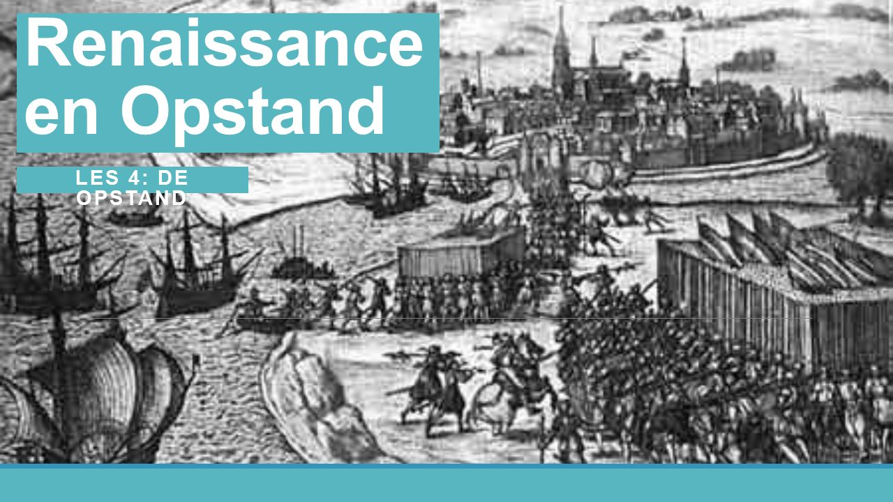 Renaissance en Opstand