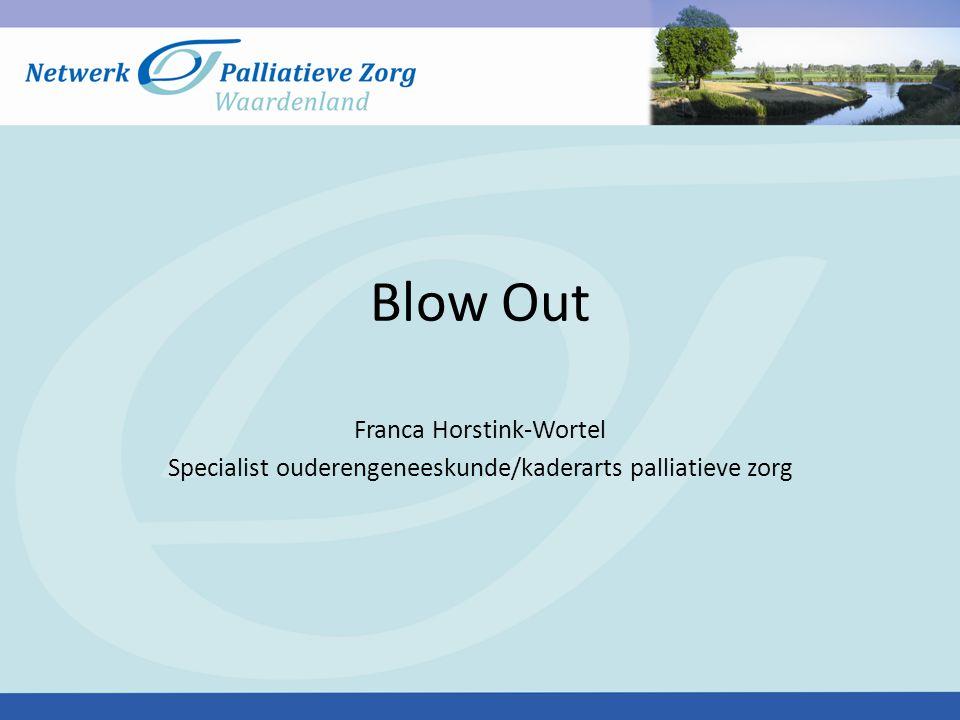 Blow Out Franca Horstink-Wortel