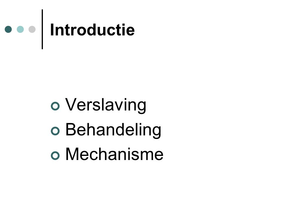 Verslaving Behandeling Mechanisme Introductie