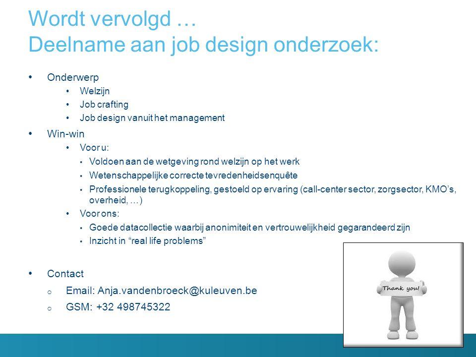 Wordt vervolgd … Deelname aan job design onderzoek: