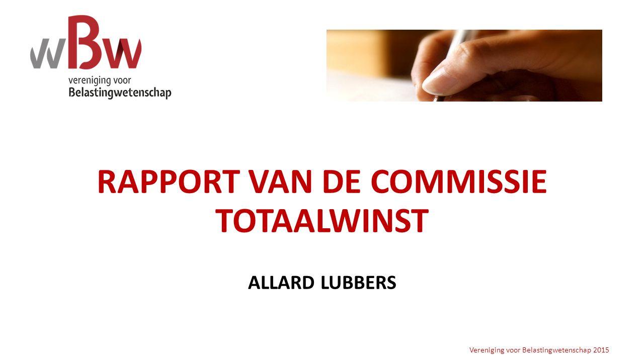 RAPPORT VAN DE COMMISSIE TOTAALWINST ALLARD LUBBERS