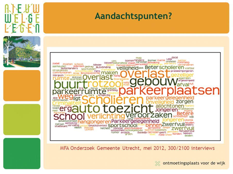 Aandachtspunten MFA Onderzoek Gemeente Utrecht, mei 2012, 300/2100 interviews