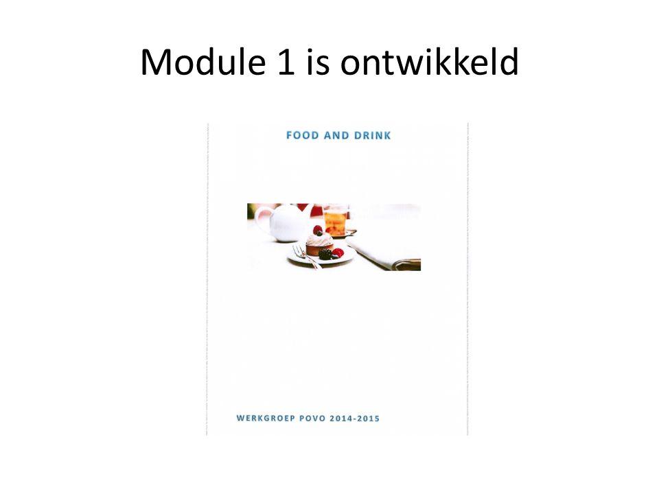 Module 1 is ontwikkeld