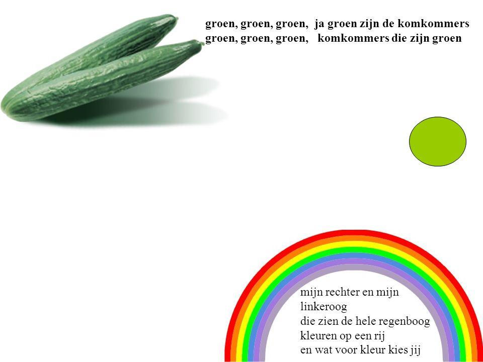 2 groen, groen, groen, ja groen zijn de komkommers