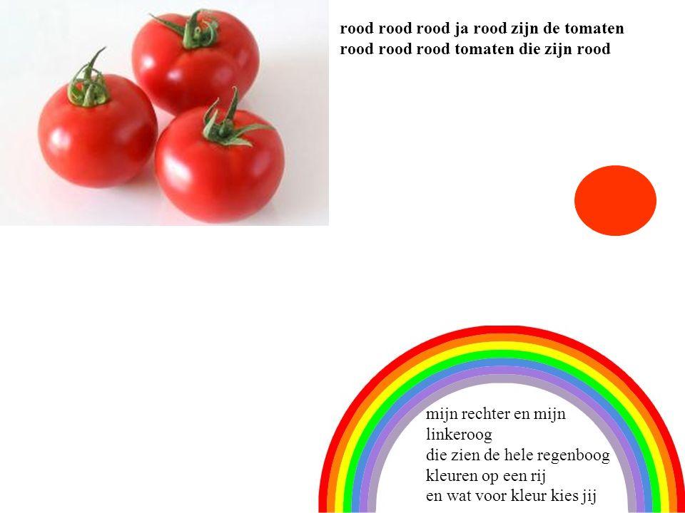 3 rood rood rood ja rood zijn de tomaten