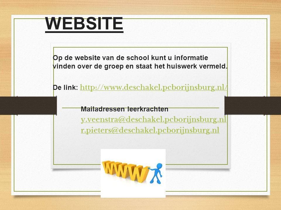 WEBSITE Op de website van de school kunt u informatie vinden over de groep en staat het huiswerk vermeld.