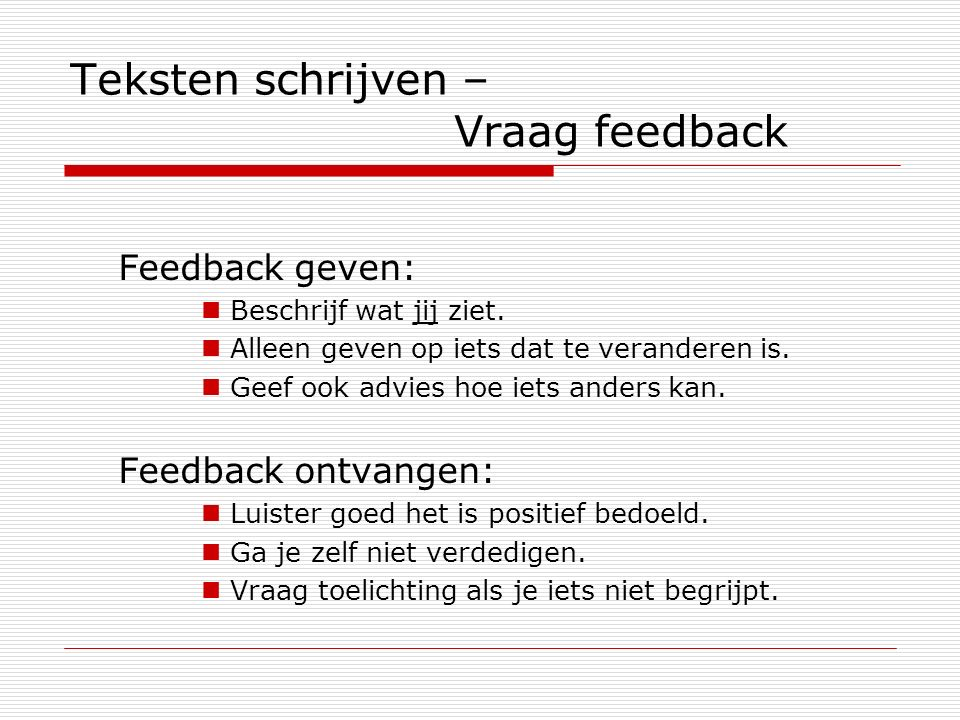 Teksten schrijven – Vraag feedback