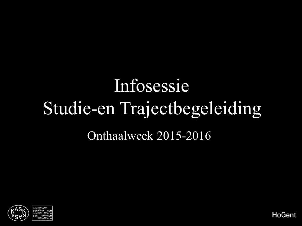 Infosessie Studie-en Trajectbegeleiding