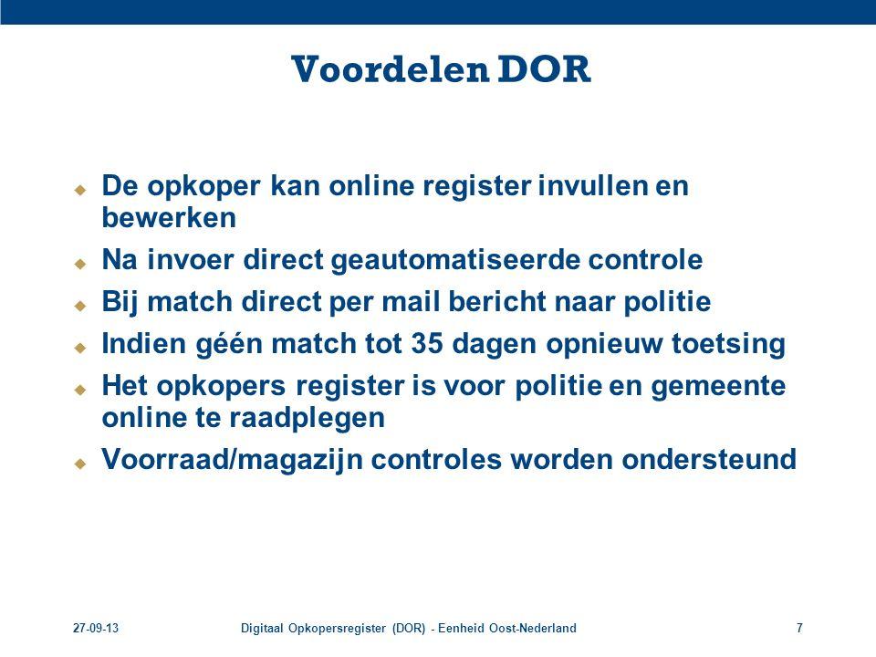 Voordelen DOR De opkoper kan online register invullen en bewerken
