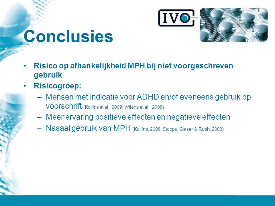 Conclusies Risico op afhankelijkheid MPH bij niet voorgeschreven gebruik. Risicogroep: