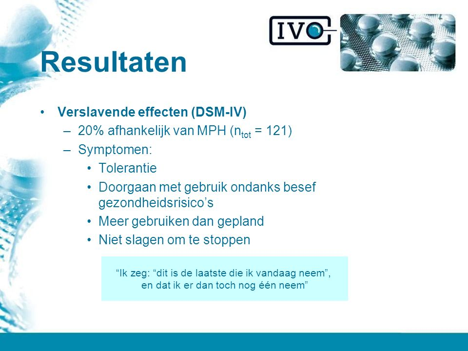 Resultaten Verslavende effecten (DSM-IV)