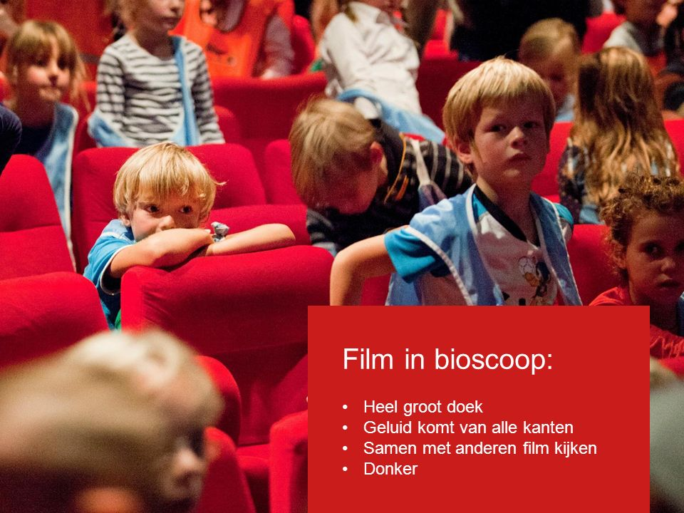 Film in bioscoop: Heel groot doek Geluid komt van alle kanten