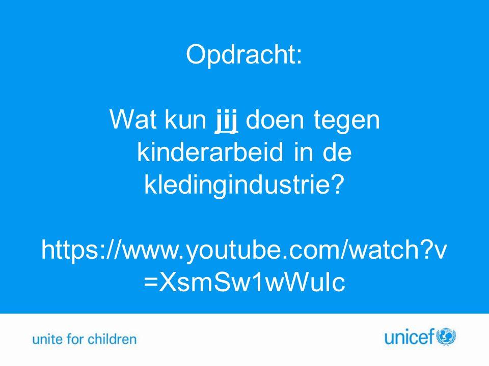 Opdracht: Wat kun jij doen tegen kinderarbeid in de kledingindustrie