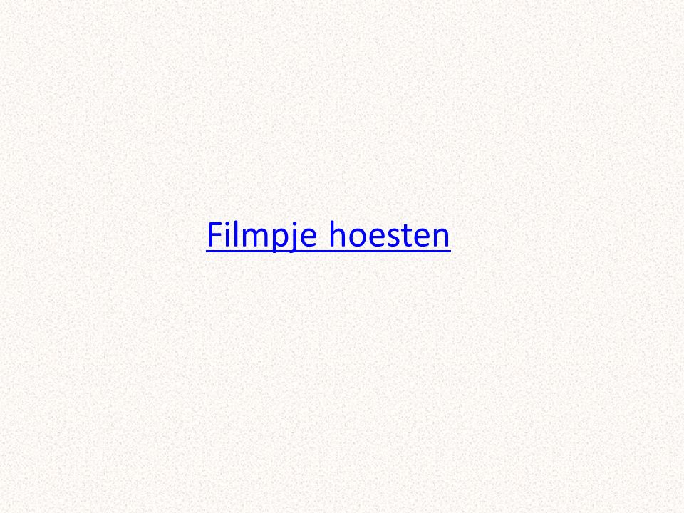 Filmpje hoesten https://www.youtube.com/watch v=Gny35N1AFCM