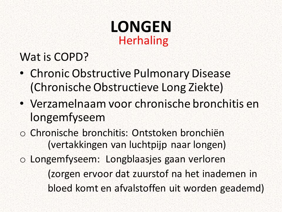 LONGEN Herhaling Wat is COPD