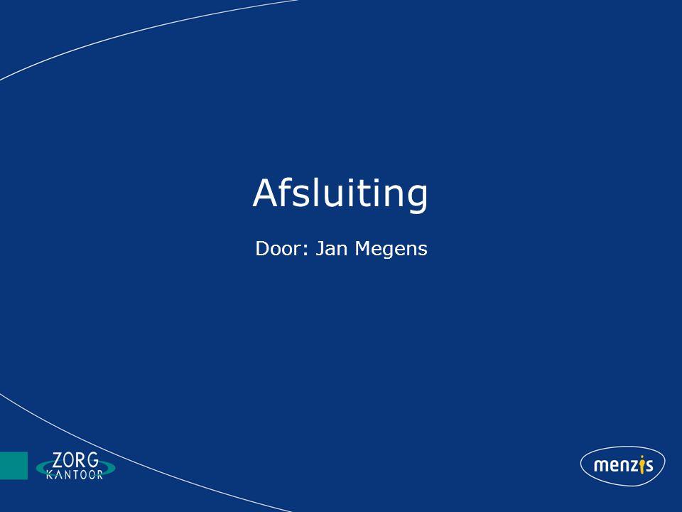 Afsluiting Door: Jan Megens