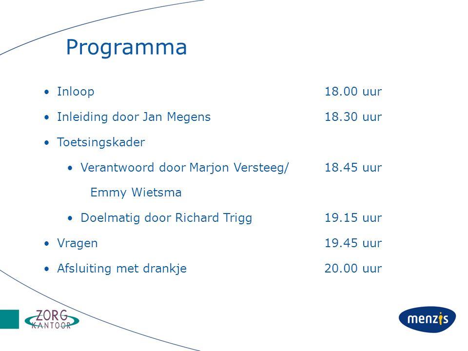 Programma Inloop 18.00 uur Inleiding door Jan Megens 18.30 uur