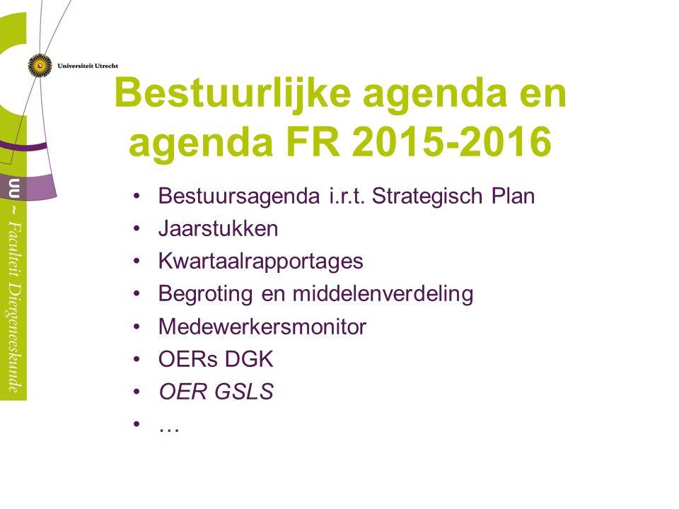 Bestuurlijke agenda en agenda FR 2015-2016