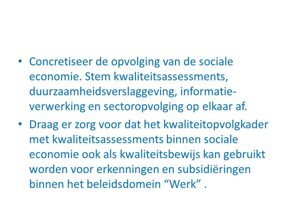 Concretiseer de opvolging van de sociale economie