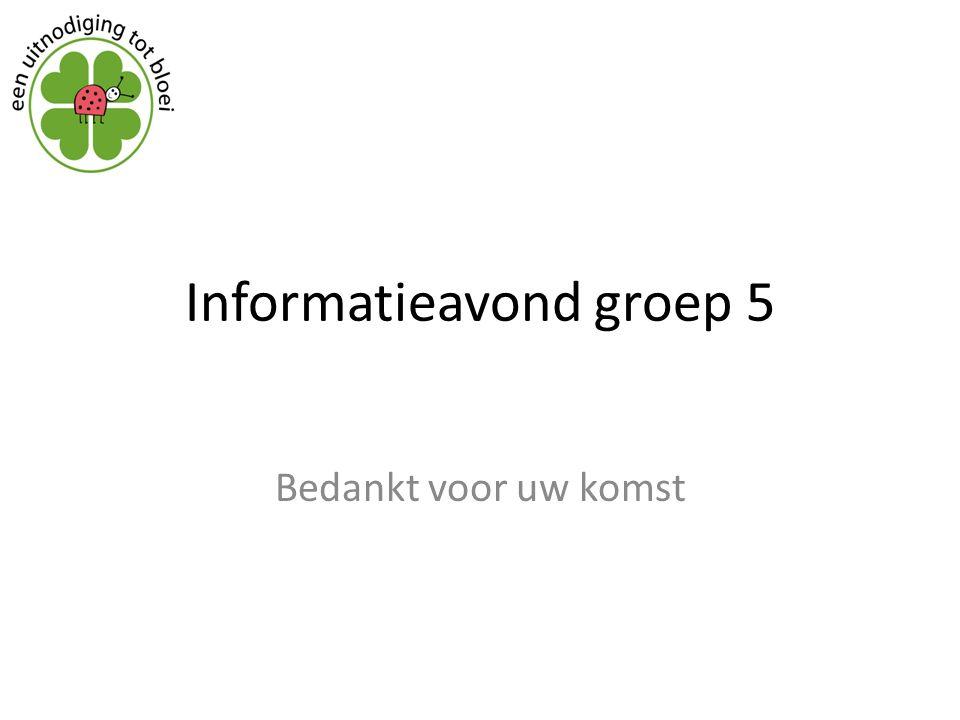 Informatieavond groep 5