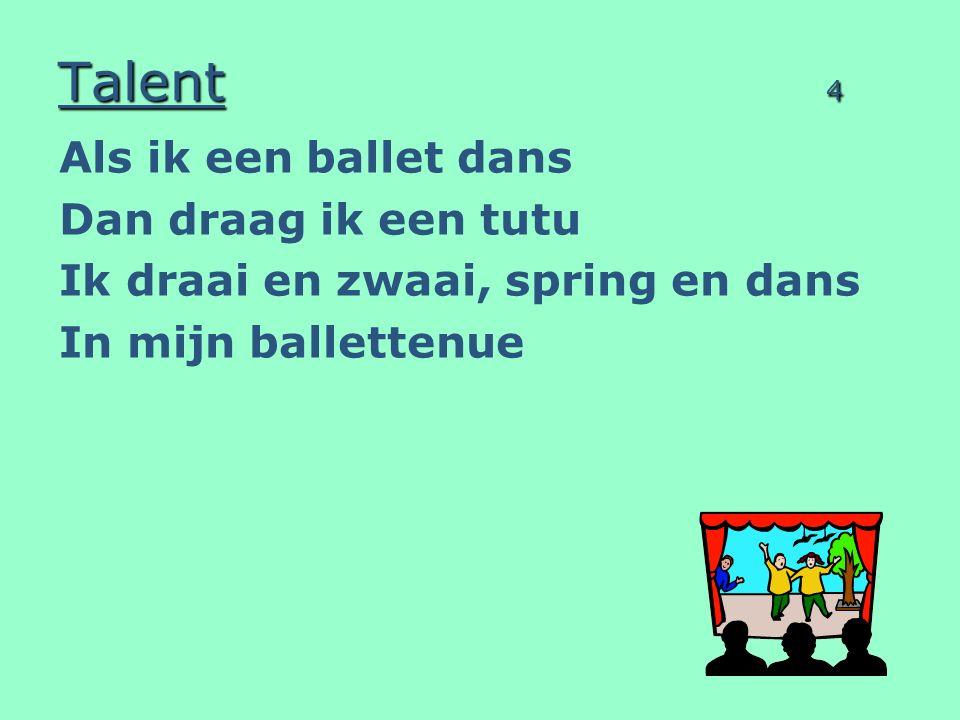 Talent 4 Als ik een ballet dans Dan draag ik een tutu
