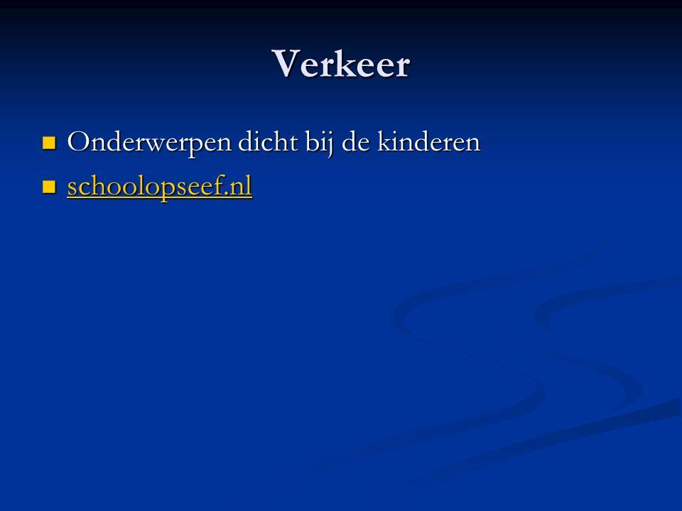 Verkeer Onderwerpen dicht bij de kinderen schoolopseef.nl