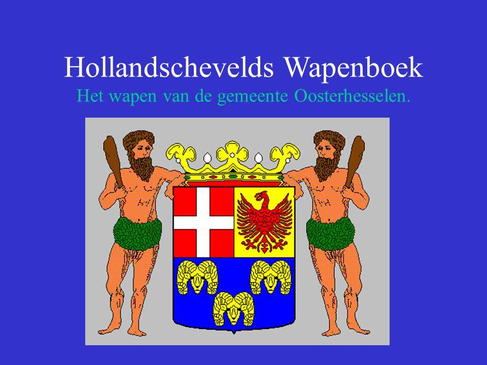 Hollandschevelds Wapenboek Het wapen van de gemeente Oosterhesselen.