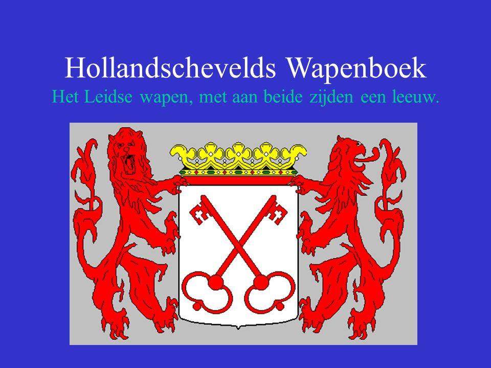 Hollandschevelds Wapenboek Het Leidse wapen, met aan beide zijden een leeuw.