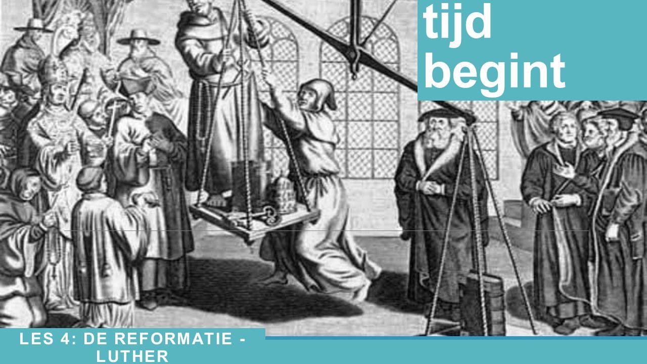 Les 4: De Reformatie - Luther
