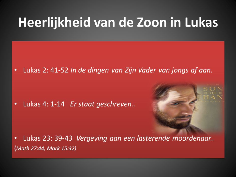 Heerlijkheid van de Zoon in Lukas